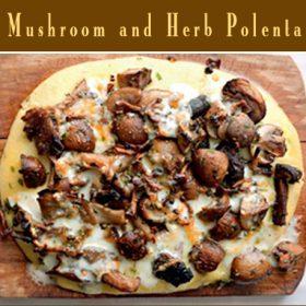 Entertaining Inspiration: Spring Recipes Mushroom & Herb Polenta